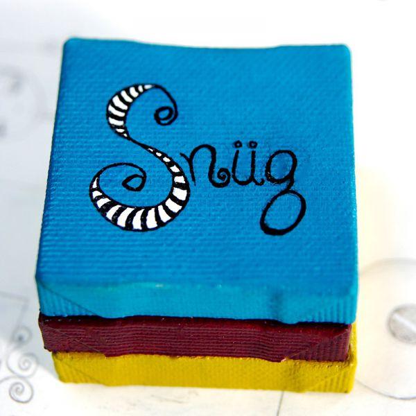 I Love Snug